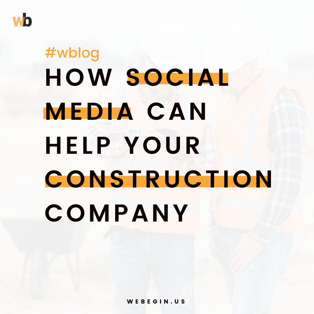 How Social Media Can Help Build Awareness For Your Construction Company